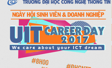 [UIT Career Day 2017] Thông tin chung về chương trình Ngày hội