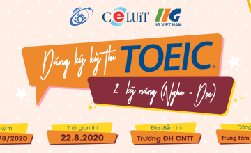 Thông báo đăng ký kỳ thi TOEIC Quốc tế 2 kỹ năng (Nghe - Đọc) kỳ thi ngày 22.08.2020