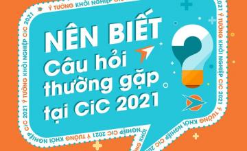 NHỮNG CÂU HỎI THƯỜNG GẶP TẠI CiC - PHẦN 1: ĐỐI TƯỢNG DỰ THI CiC 2021
