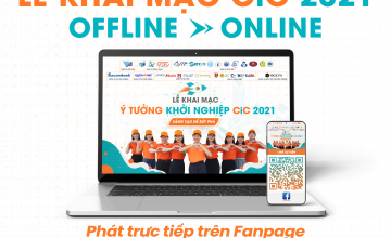 """Thông báo chuyển hình thức tổ chức """"Lễ khai mạc cuộc thi CiC 2021"""" từ trực tiếp sang trực tuyến."""