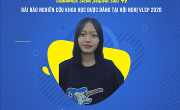 Chúc mừng sinh viên Nguyễn Thị Kim Thanh có bài báo khoa học đăng tại Hội nghị khoa học VLSP 2020