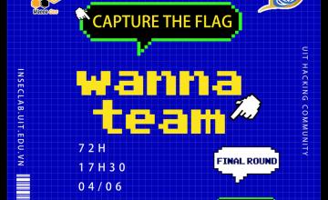[WannaTeam] Thông báo Final Round CTF tuyển chọn thành viên