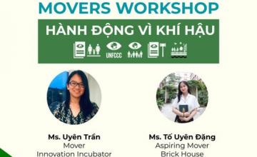 """Chương trình Movers Workshop - Chuyên đề """"HÀNH ĐỘNG VÌ KHÍ HẬU"""""""