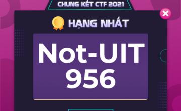 Chúc mừng đội Not - UIT giành hạng Nhất cuộc thi HCMUS-CTF