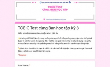 TOEIC TEST CÙNG BAN HỌC TẬP KỲ 3
