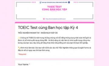 TOEIC TEST CÙNG BAN HỌC TẬP KỲ 4