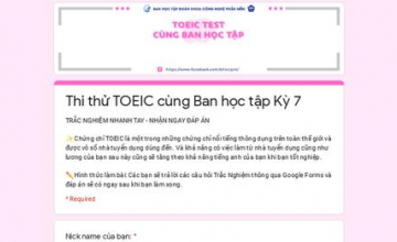 TOEIC TEST CÙNG BAN HỌC TẬP KỲ 7