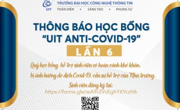 Học bổng UIT Anti-Covid-19 năm 2021 (Đợt 6) - Danh sách sinh viên đăng ký (cập nhật)