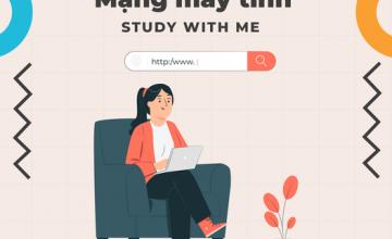 Study With Me - Nhập môn Mạng máy tính